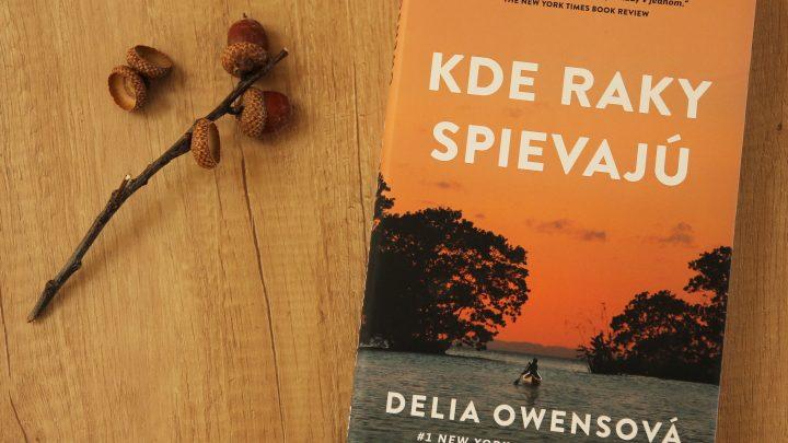 Kde raky spievajú recenzia: Debutový román o láske uprostred nehostinnej prírody skrýva silné emócie