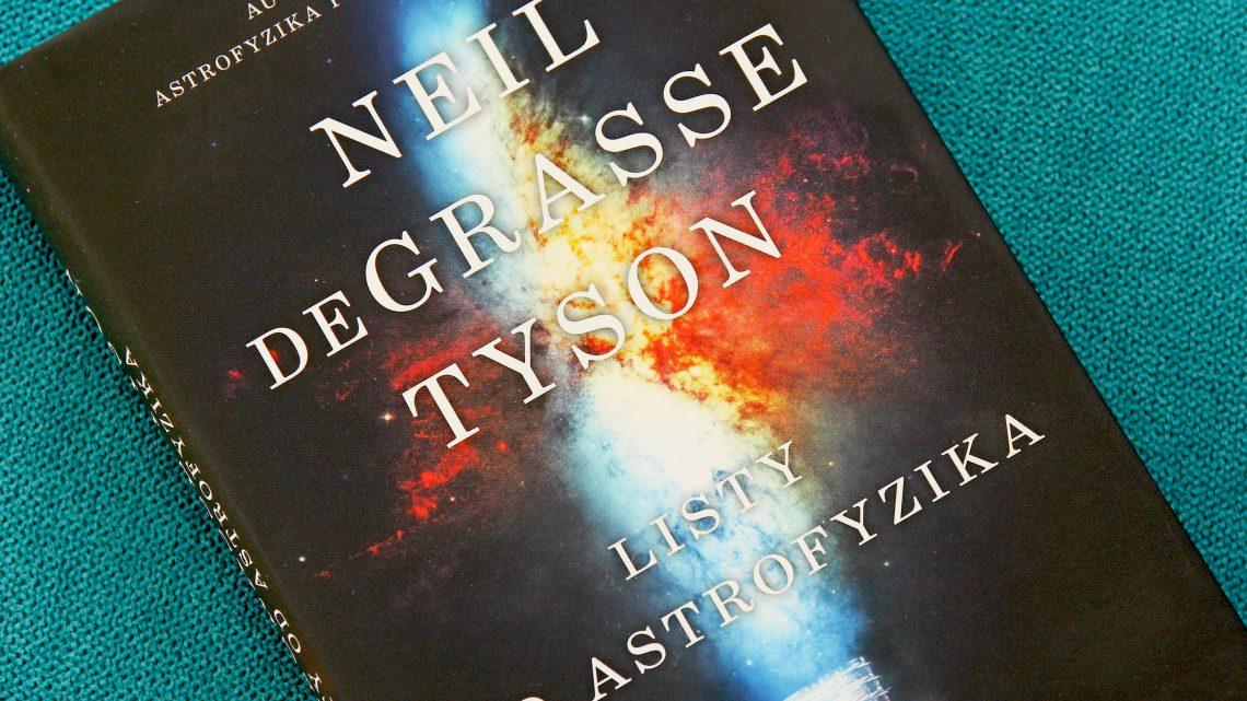 Listy od astrofyzika: Výborná cesta od konšpirácií ku kritickému mysleniu