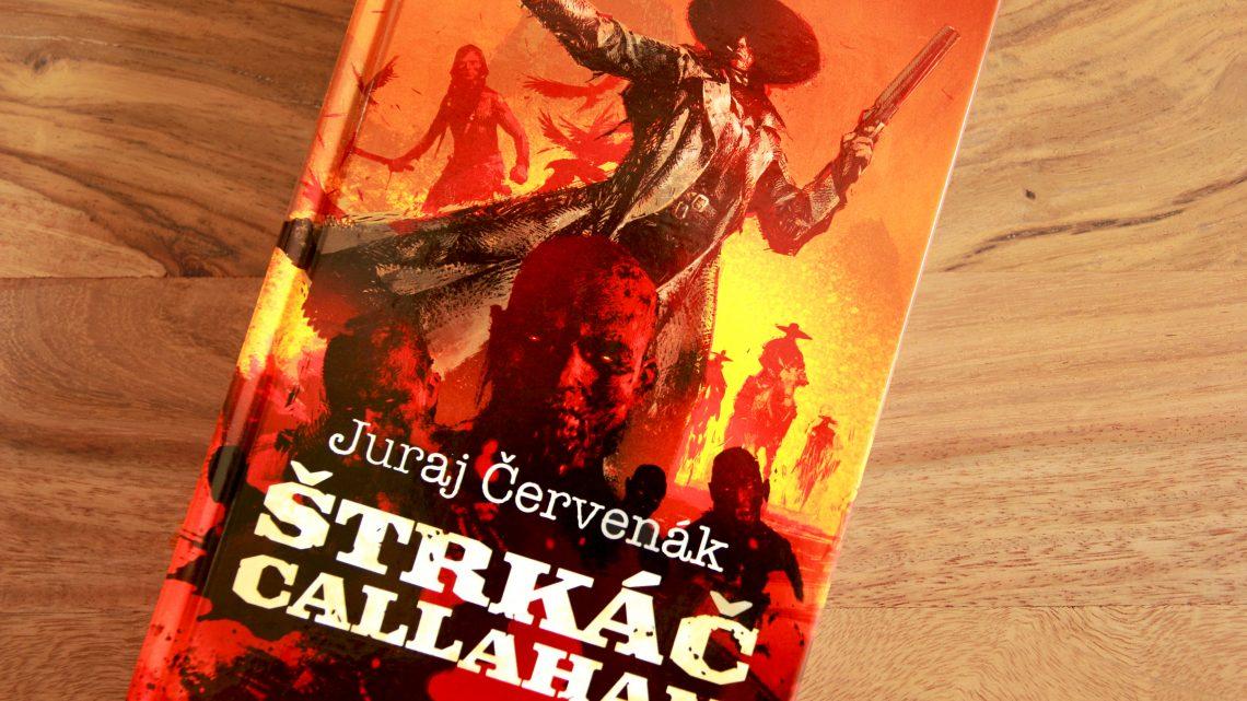 Štrkáč Callahan recenzia: Koktejl klasického westernu a populárnej kultúry