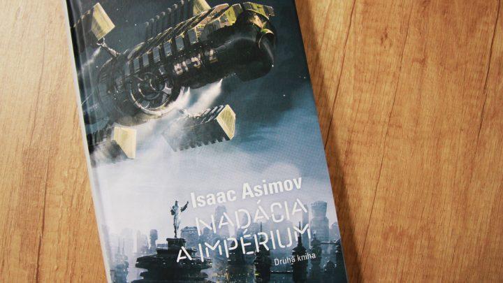 Nadácia a impérium recenzia: Druhá kniha prináša pútavé vesmírne dobrodružstvo