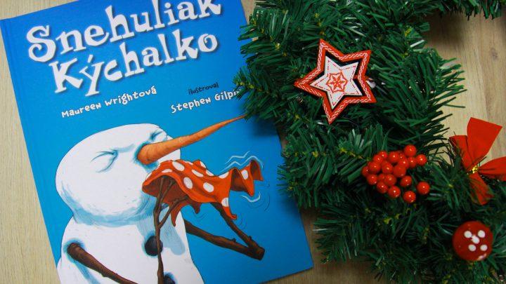 Snehuliak Kýchalko: Vianočná kniha pre najmenších učí nevzdávať sa
