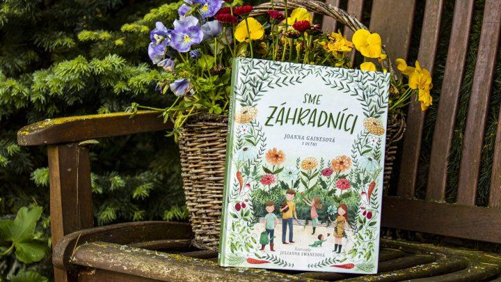 Sme záhradníci recenzia: Záhradné dobrodružstvo pre deti